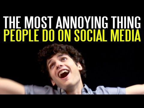 The Most Annoying Thing People Do on Social Media