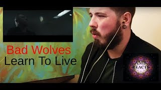 Download Lagu Bad Wolves - Learn To Live (Reaction) Gratis STAFABAND