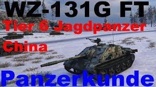 World of Tanks: Panzerkunde #033 | WZ-131G FT [german | deutsch]