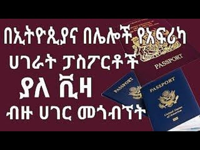 Top 10 country's Ethiopians can go with out visa