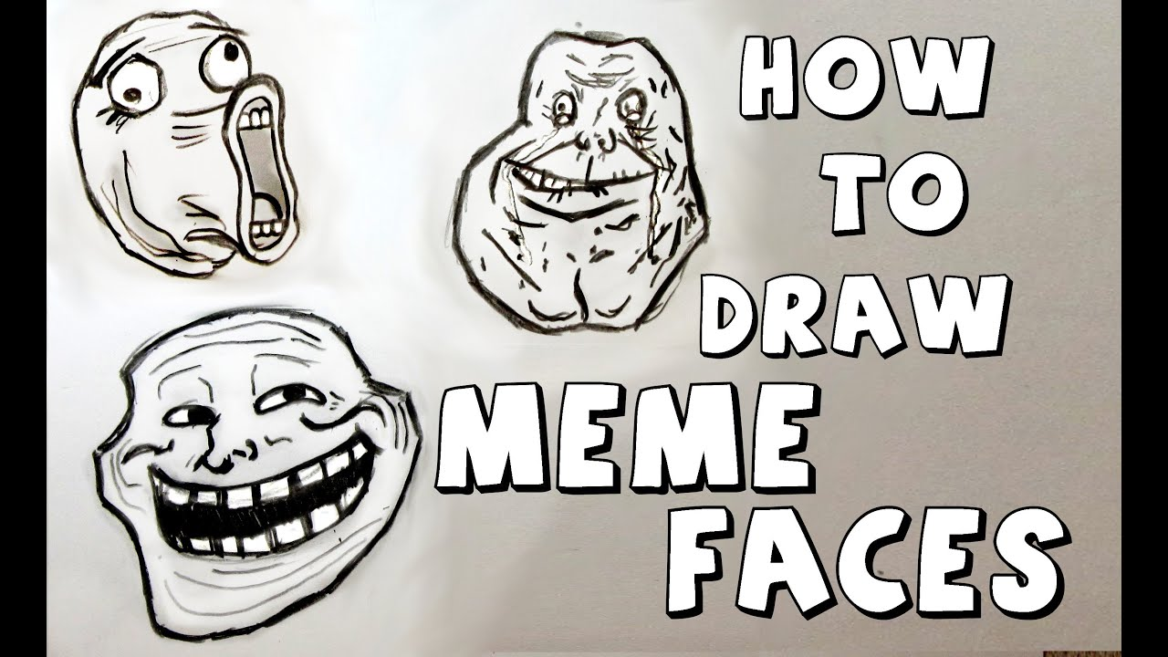 how to make the meme face