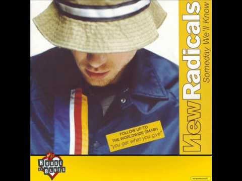 New Radicals - Someday Well Know
