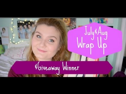 July & August Wrap Up & Giveaway Winner!