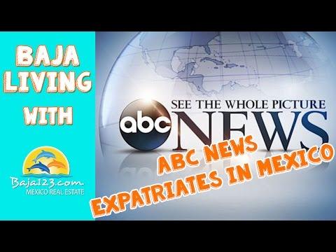 ABC News Expatriates in Mexico
