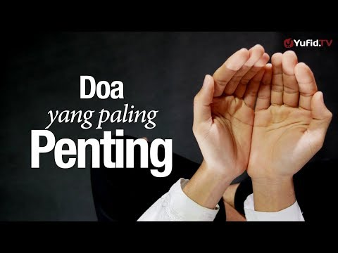 Ceramah Singkat: Doa yang Paling Penting - Ustadz Syadam Husain Al-Katiri, MA.