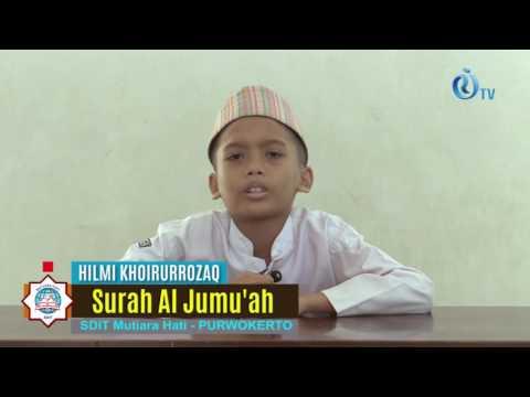 Tilawah Surah Al Jumu'ah  - Hilmi Khoirurrozaq