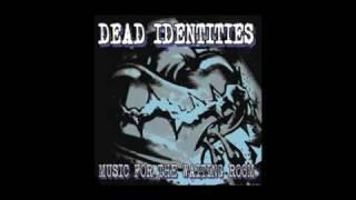 Watch Dead Identities Long Way Out video