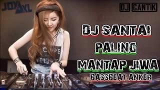 DJ REMIX SANTAI PALING ENAK | BASSBEAT ALAN WALKER