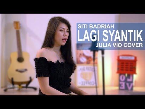Download LAGI SYANTIK - SITI BADRIAH  JULIA VIO COVER  Mp4 baru