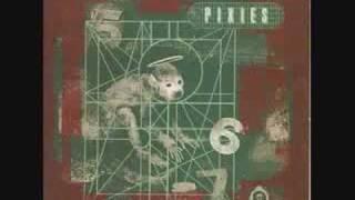 Watch Pixies Monkey Gone To Heaven video