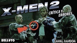 Errores de películas X Men 2 Crítica y Review - WTF PQC