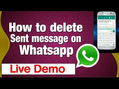 How to delete sent messages on whatsapp | Tutorial Video