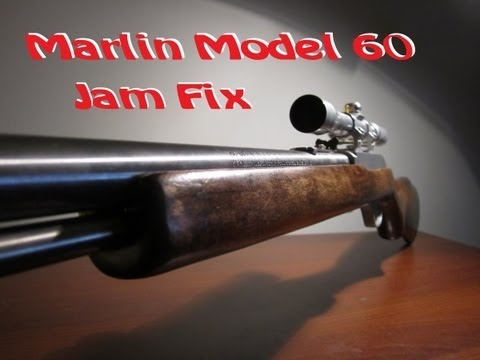 Marlin Model 60 .22lr - Jam Fix