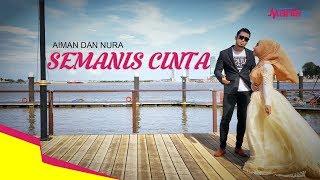 Download Lagu Semanis Cinta - Aiman dan Nura (Official Musik Video) Gratis STAFABAND