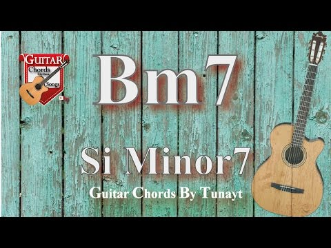 ★ B7 Minor | How To Play Bm7 Chords On Guitar | Si Minor 7 Akoru Gitarda Nasıl Basılır ?