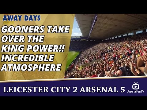Gooners Take Over The King Power!! | Incredible Atmosphere | Leicester 2 Arsenal 5