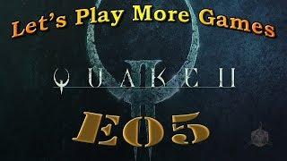Quake II E05 - I Can't Double Jump