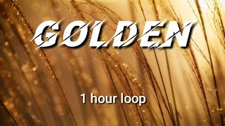 1hour loop with   Harry Styles - Golden 1h