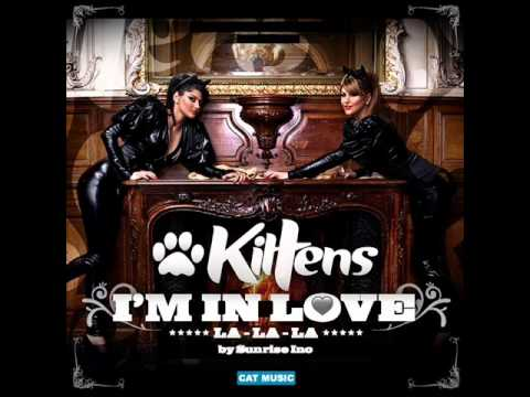 Kittens - I'm in love (La la la) by Sunrise Inc