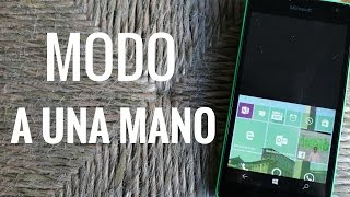 Modo de uso a una mano en Windows 10 Mobile, en español