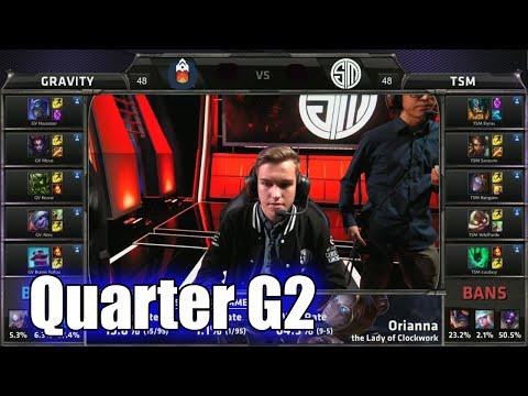 TSM vs Gravity | Game 2 Quarter Finals S5 NA LCS Summer 2015 Playoffs | Team Solomid TSM vs GV G2 QF