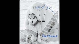 Paul Cardall 34 Sign Of Affection 34 Piano