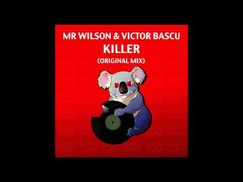 Mr.Wilson & Victor Bascu - Killer (Original Mix)