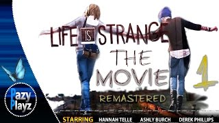 LIFE IS STRANGE: THE MOVIE (REMASTERED)- Episode 1