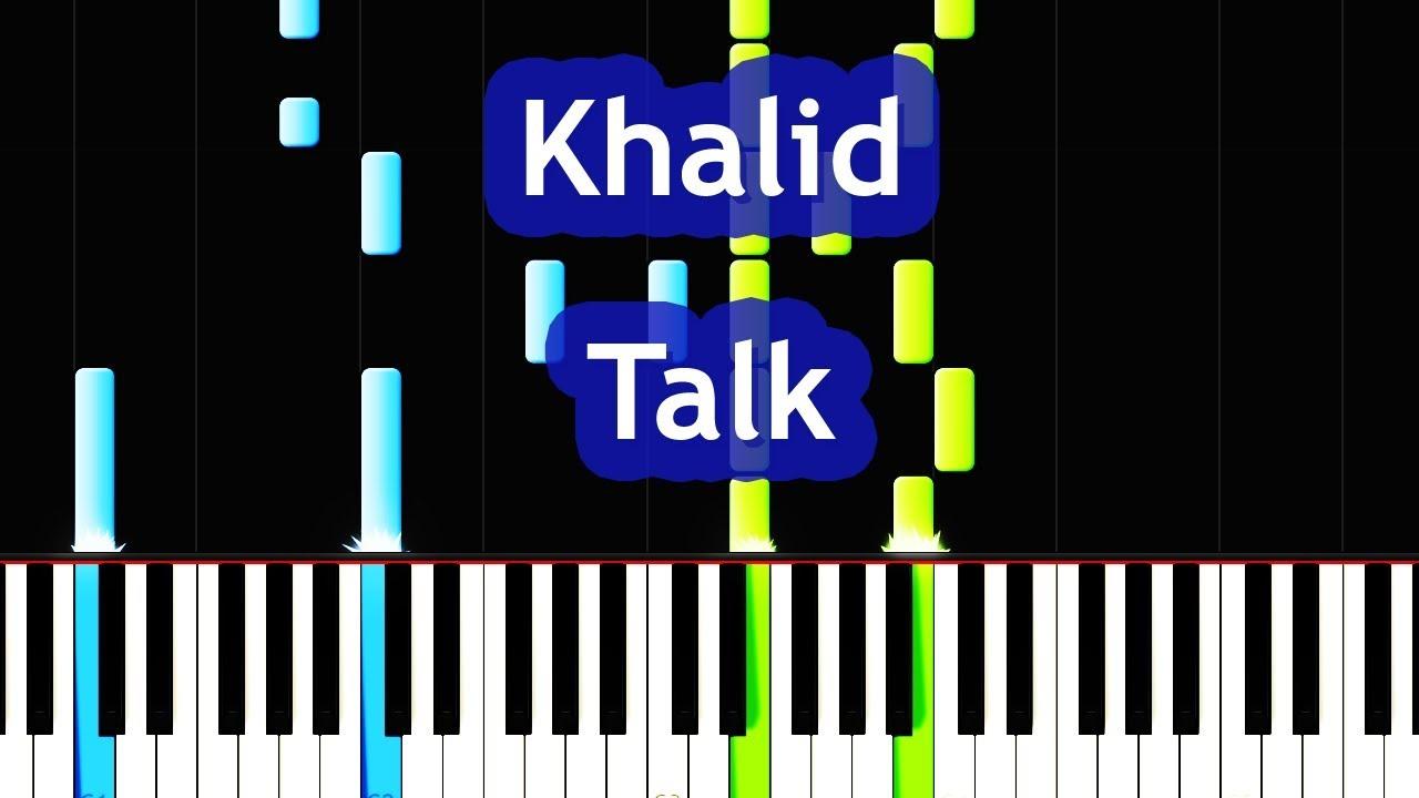 Khalid - Talk Piano Tutorial