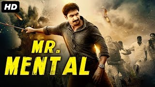 MR MENTAL (2019) New Released Full Hindi Dubbed Movie | GOPICHAND | New South Movie 2019