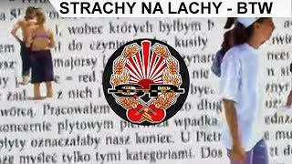 STRACHY NA LACHY - BTW (Mamy tylko siebie) [OFFICIAL VIDEO]