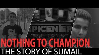 The Story of Sumail l From Nothing to Champ l EG -DOTA 2 6.12.2017