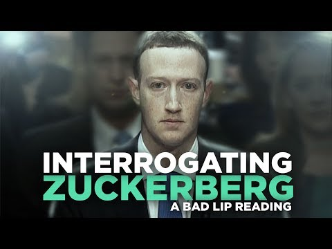 INTERROGATING ZUCKERBERG — A Bad Lip Reading