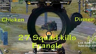 27 Squad Kills | Chicken Dinner | KGK Gaming