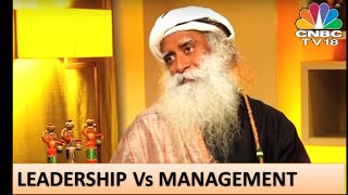 Sadhguru: Management with Energy is Leadership!