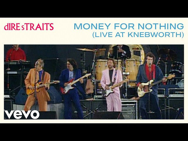 Dire Straits - Money For Nothing Live