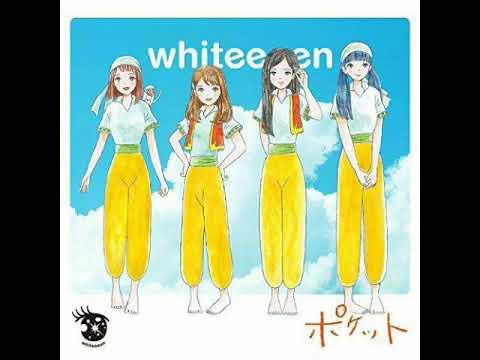 "WHITEEEEN  ""ポケット""  Full  Anime Music"