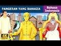 Pangeran yang Bahagia | Dongeng anak | Kartun anak | Dongeng Bahasa Indonesia