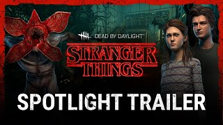 Dead by Daylight | Stranger Things | Spotlight