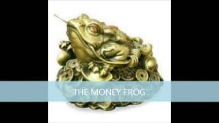 HOW TO PLACE THE MONEY FROG