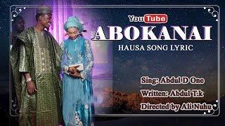 Hausa Song Lyric - Abokanai Song 2017