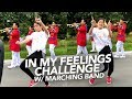 download mp3 dan video In My Feelings Challenge With Marching Band | Ranz and Niana