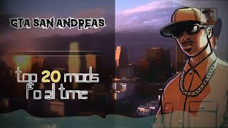 GTA SA : Top 20 Mods of all time (2019) + [DOWNLOAD LINKS] - (Cleos, skins, Textures..)