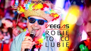 Veegas - Robię to co lubię