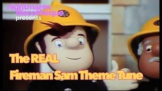 The Real Fireman Sam Theme Tune