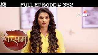 Kasam - 20th July 2017 - कसम - Full Episode 352