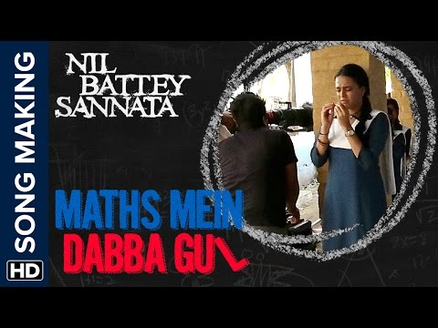 Maths Mein Dabba Gul | Making Of The Song | Nil Battey Sannata