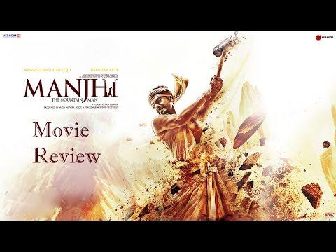 Manjhi- The Mountain Man - Full Movie Review in Hindi | Nawazuddin Siddiqui, Radhika Apte