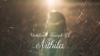 Undefeated Triumph Of Nithila A Short Film I A R Rahman