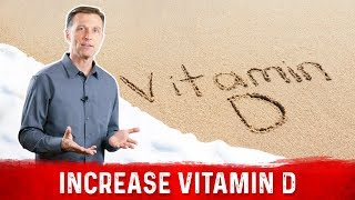 How to Increase Your Absorption of Vitamin D